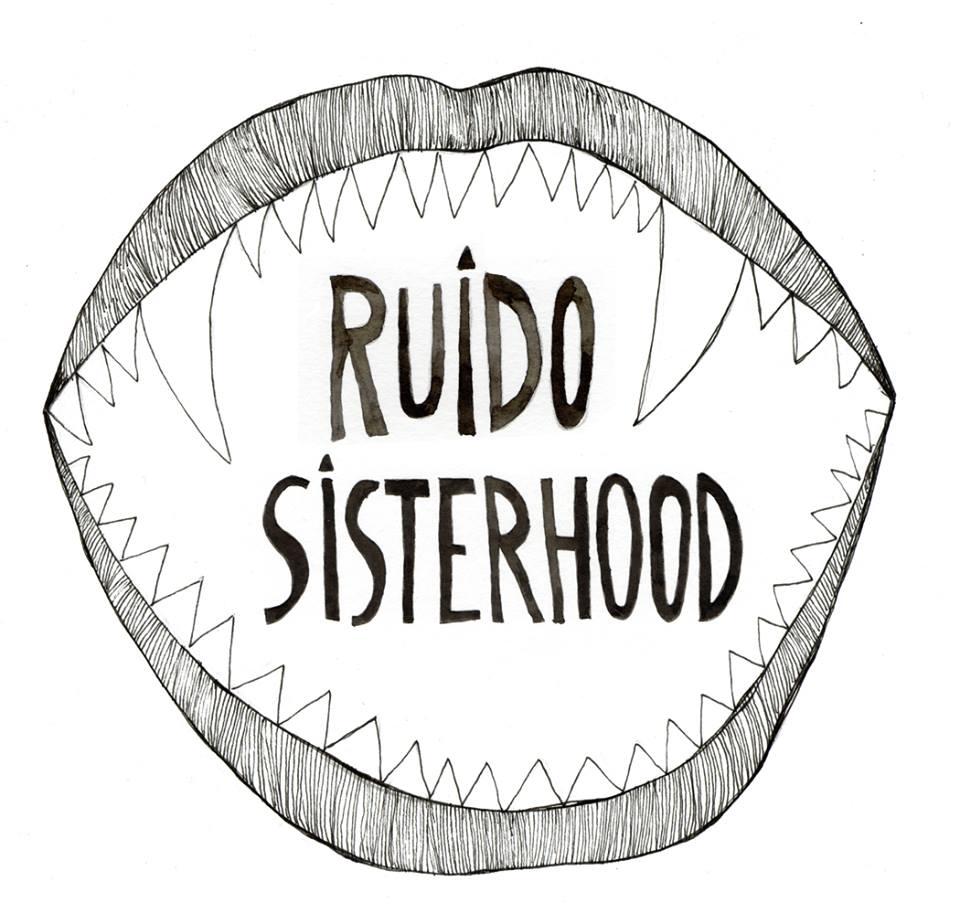 ruido-sisterhood